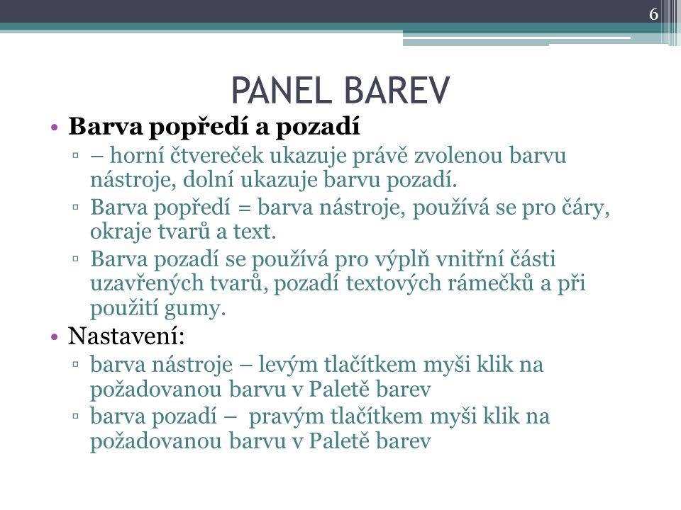 PANEL BAREV Barva popředí a pozadí Nastavení: