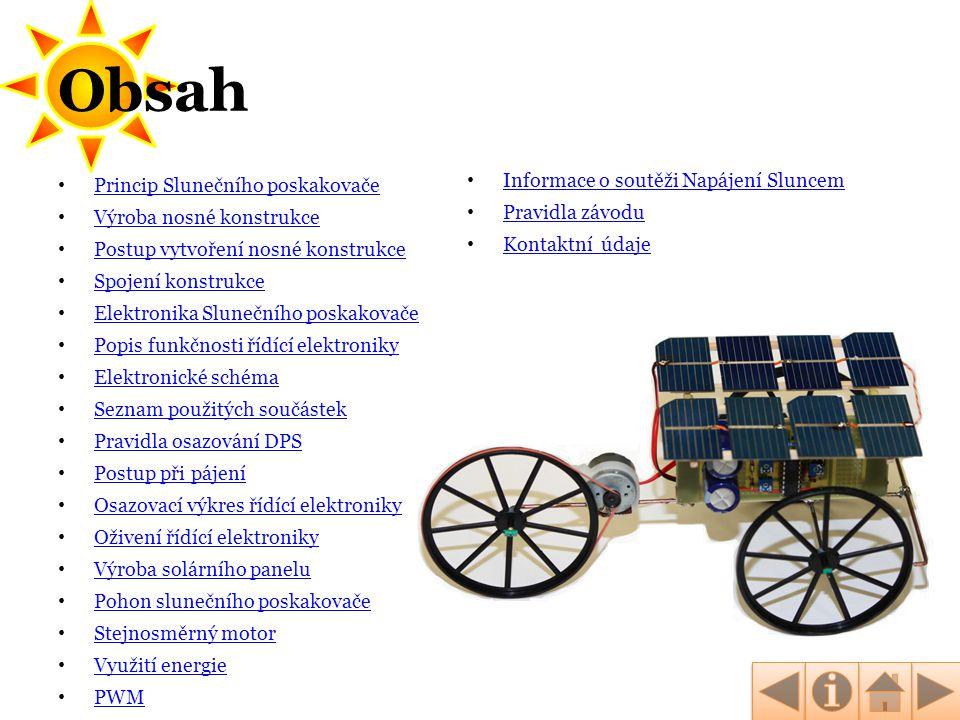 Obsah Informace o soutěži Napájení Sluncem