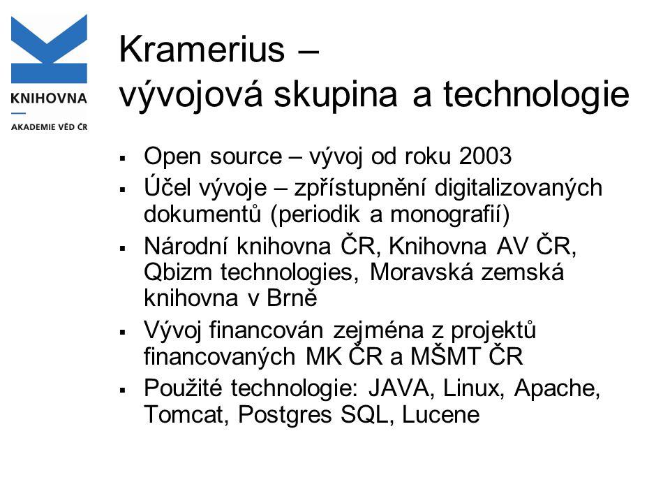 Kramerius – vývojová skupina a technologie
