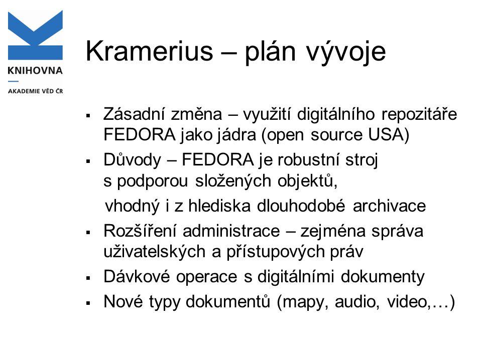 Kramerius – plán vývoje