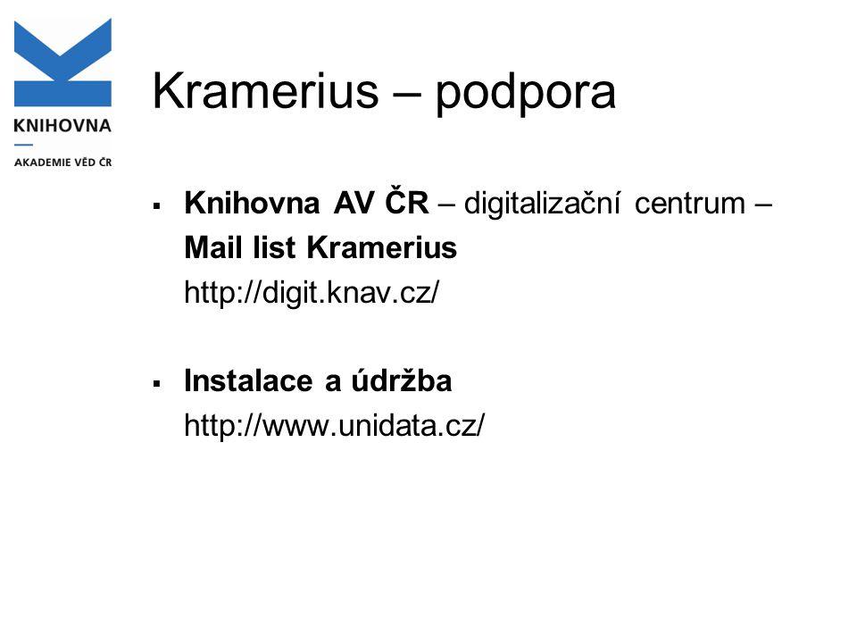 Kramerius – podpora Knihovna AV ČR – digitalizační centrum –