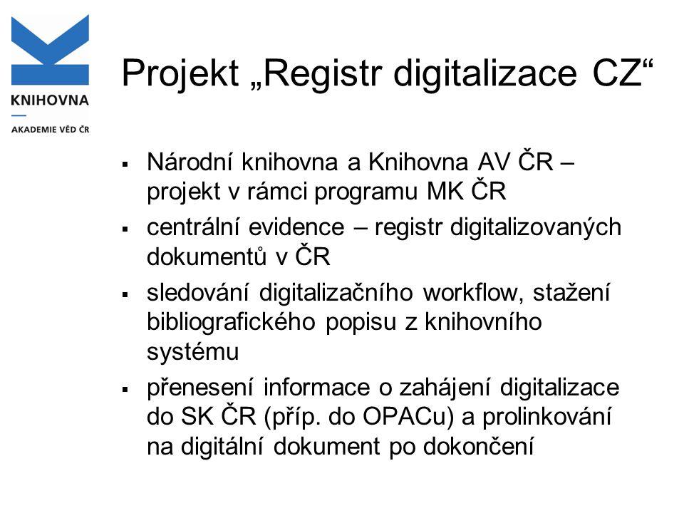 "Projekt ""Registr digitalizace CZ"