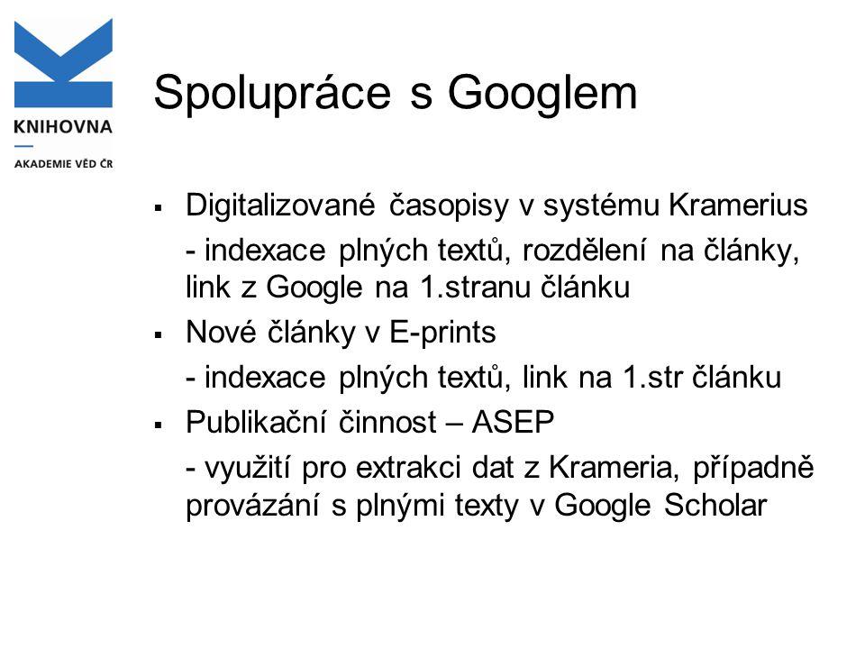 Spolupráce s Googlem Digitalizované časopisy v systému Kramerius