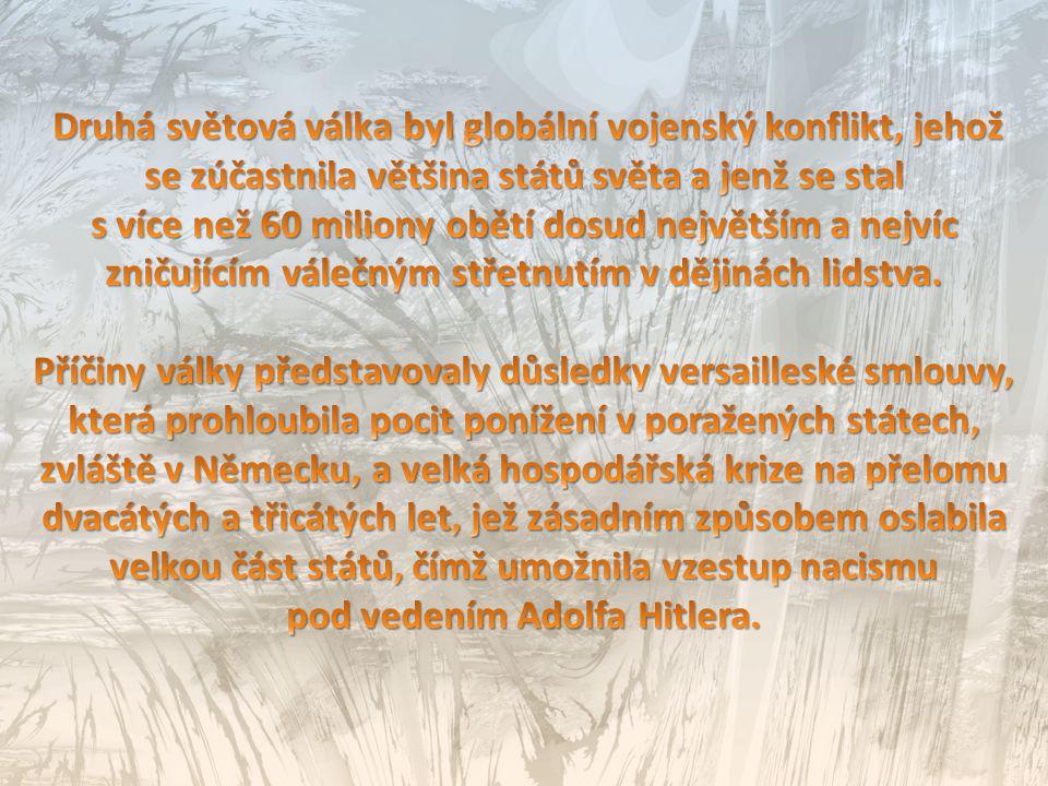 pod vedením Adolfa Hitlera.