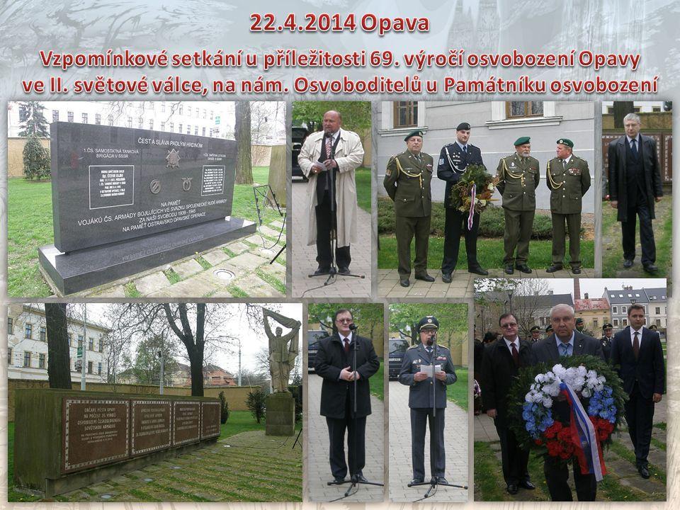 22.4.2014 Opava Vzpomínkové setkání u příležitosti 69.