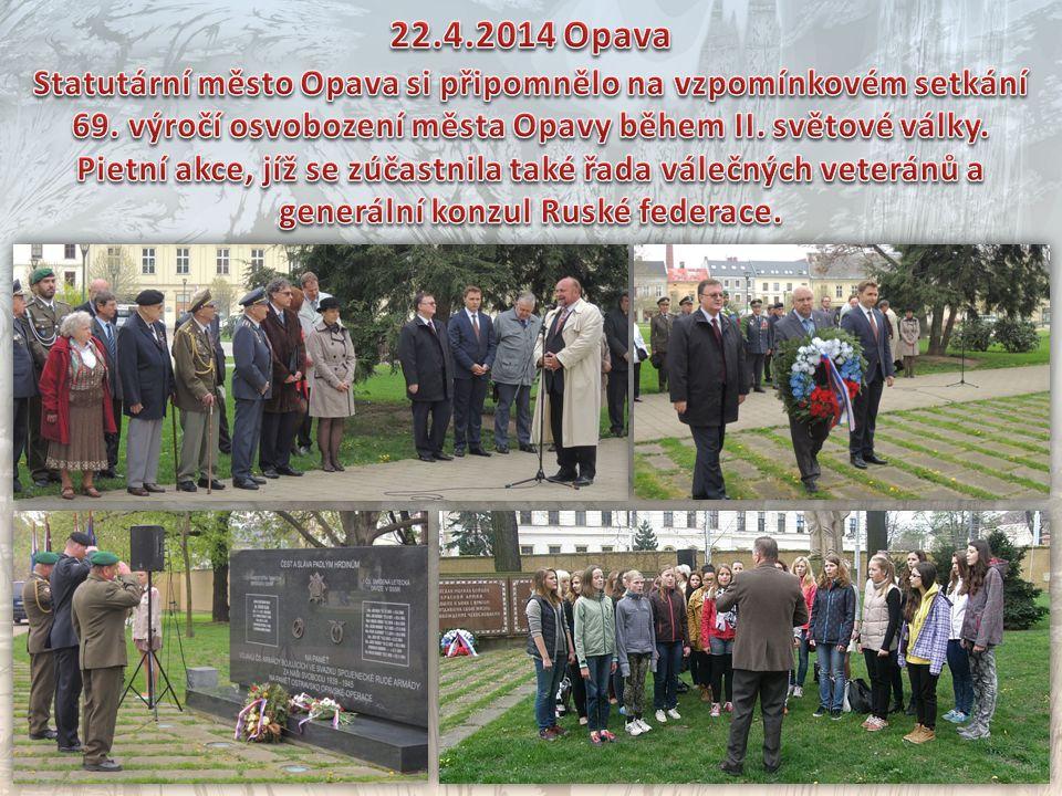 22.4.2014 Opava Statutární město Opava si připomnělo na vzpomínkovém setkání 69. výročí osvobození města Opavy během II. světové války.
