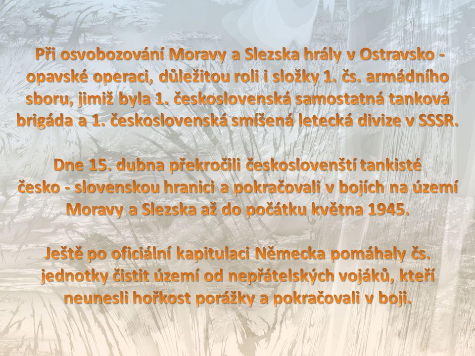Dne 15. dubna překročili českoslovenští tankisté