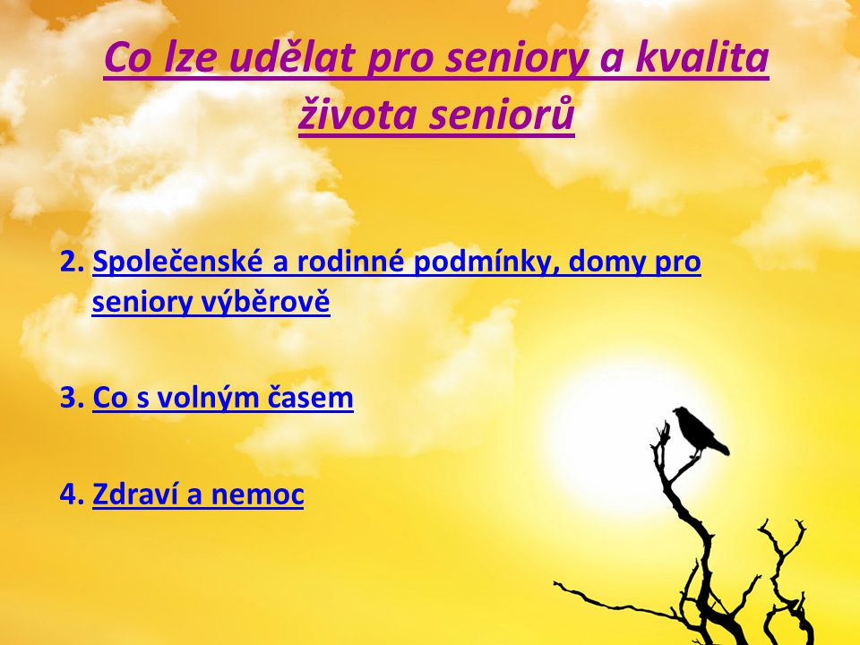 Co lze udělat pro seniory a kvalita života seniorů