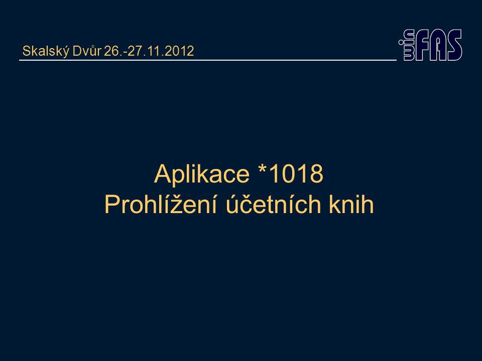 Aplikace *1018 Prohlížení účetních knih