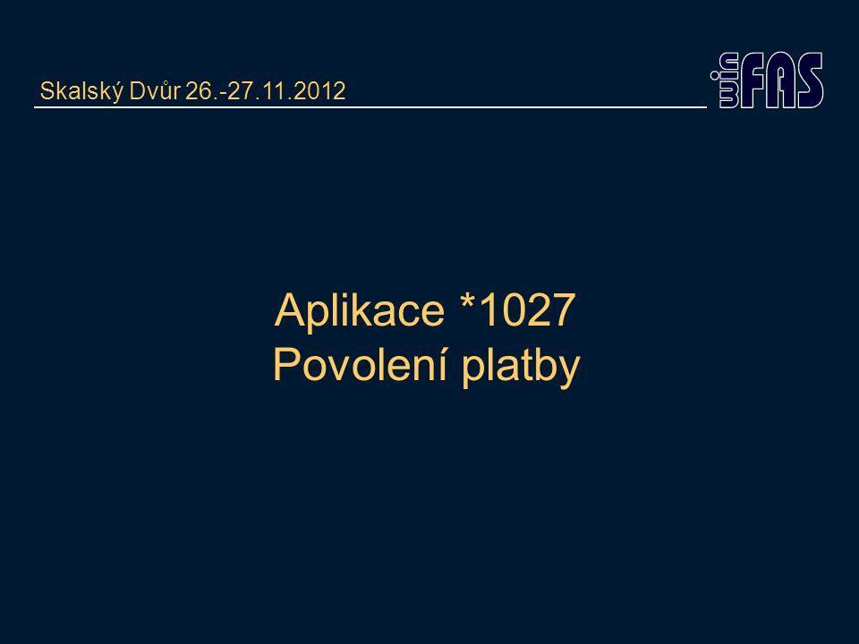 Aplikace *1027 Povolení platby