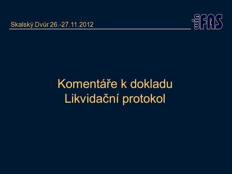 Komentáře k dokladu Likvidační protokol