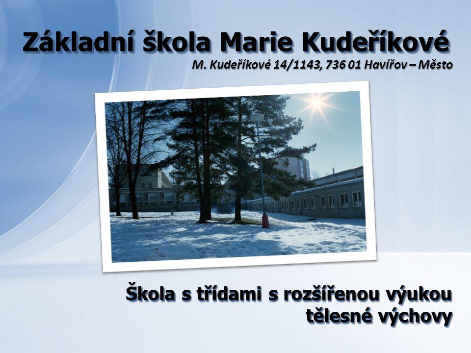 Základní škola Marie Kudeříkové