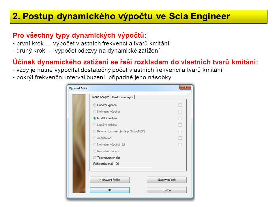 2. Postup dynamického výpočtu ve Scia Engineer
