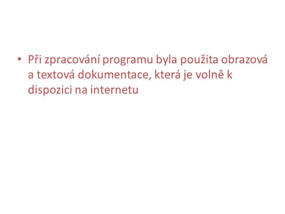 Při zpracování programu byla použita obrazová a textová dokumentace, která je volně k dispozici na internetu
