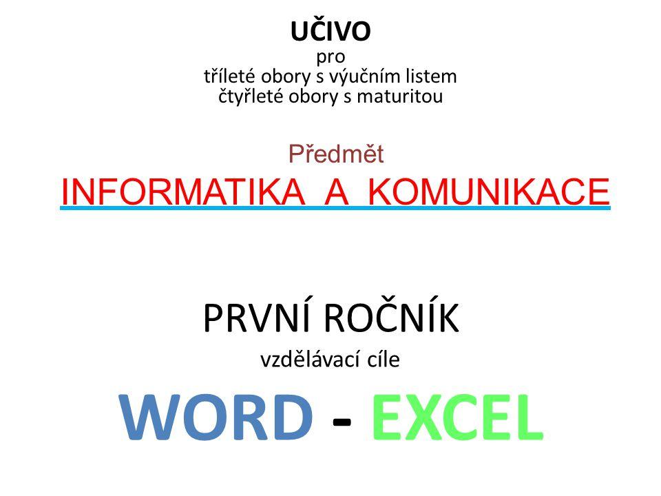 PRVNÍ ROČNÍK vzdělávací cíle WORD - EXCEL
