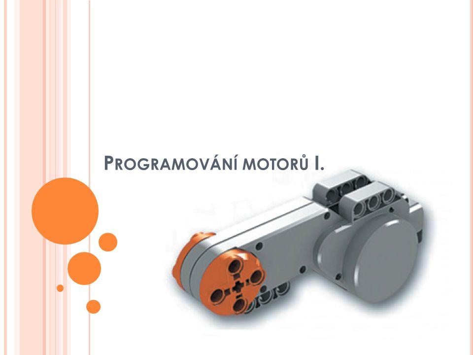 Programování motorů I.