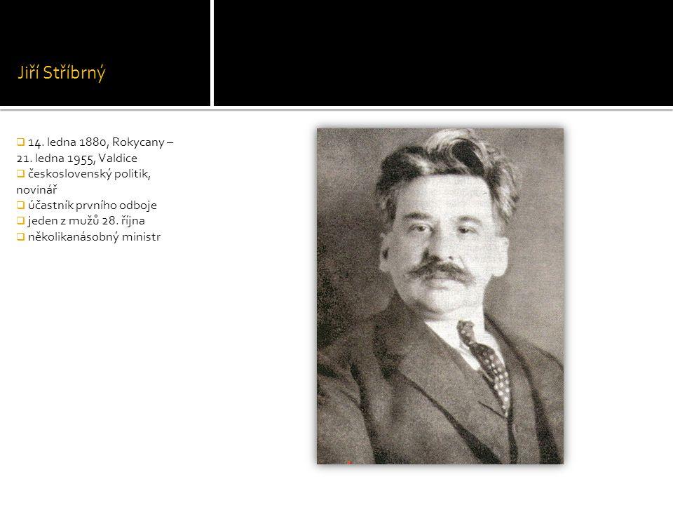 Jiří Stříbrný 14. ledna 1880, Rokycany – 21. ledna 1955, Valdice