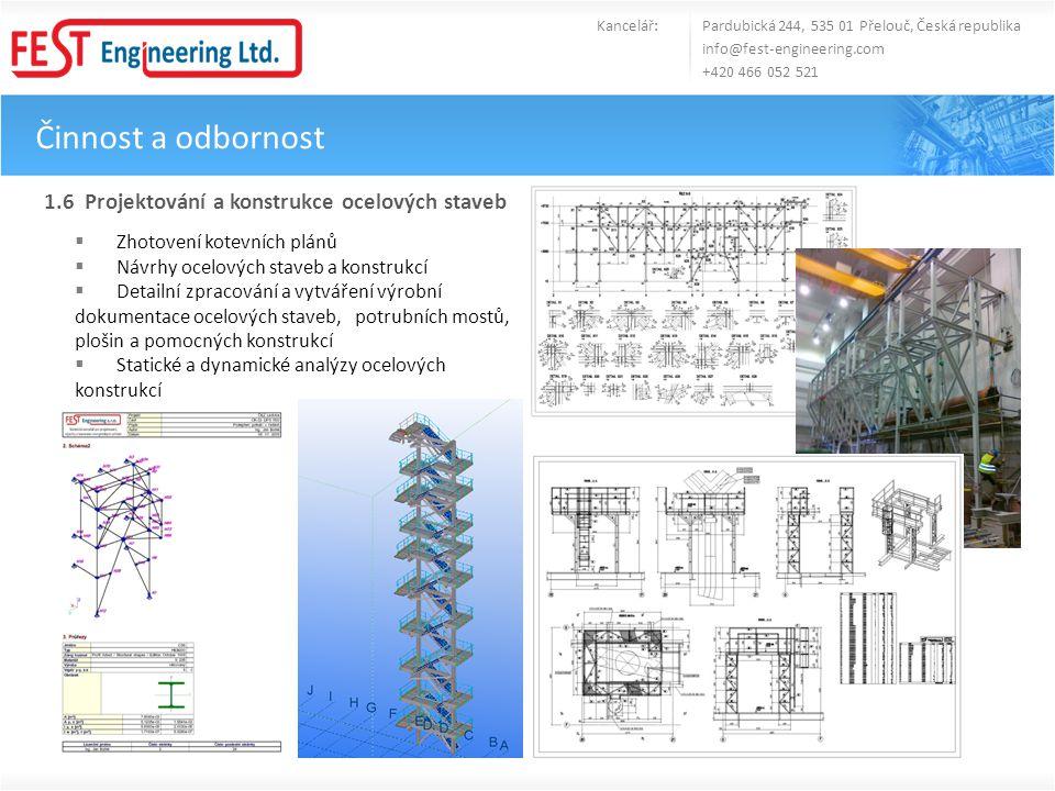 Činnost a odbornost 1.6 Projektování a konstrukce ocelových staveb