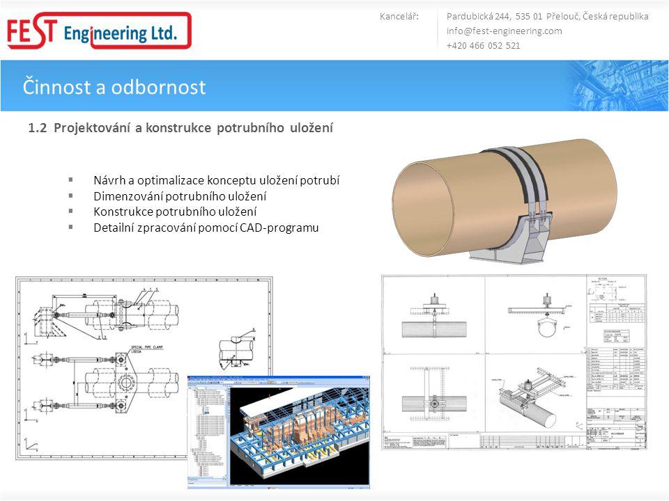 Činnost a odbornost 1.2 Projektování a konstrukce potrubního uložení