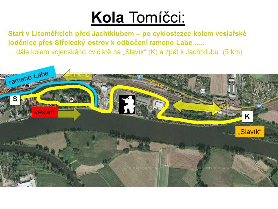 Kola Tomíčci: Start v Litoměřicích před Jachtklubem – po cyklostezce kolem veslařské loděnice přes Střelecký ostrov k odbočení ramene Labe .....