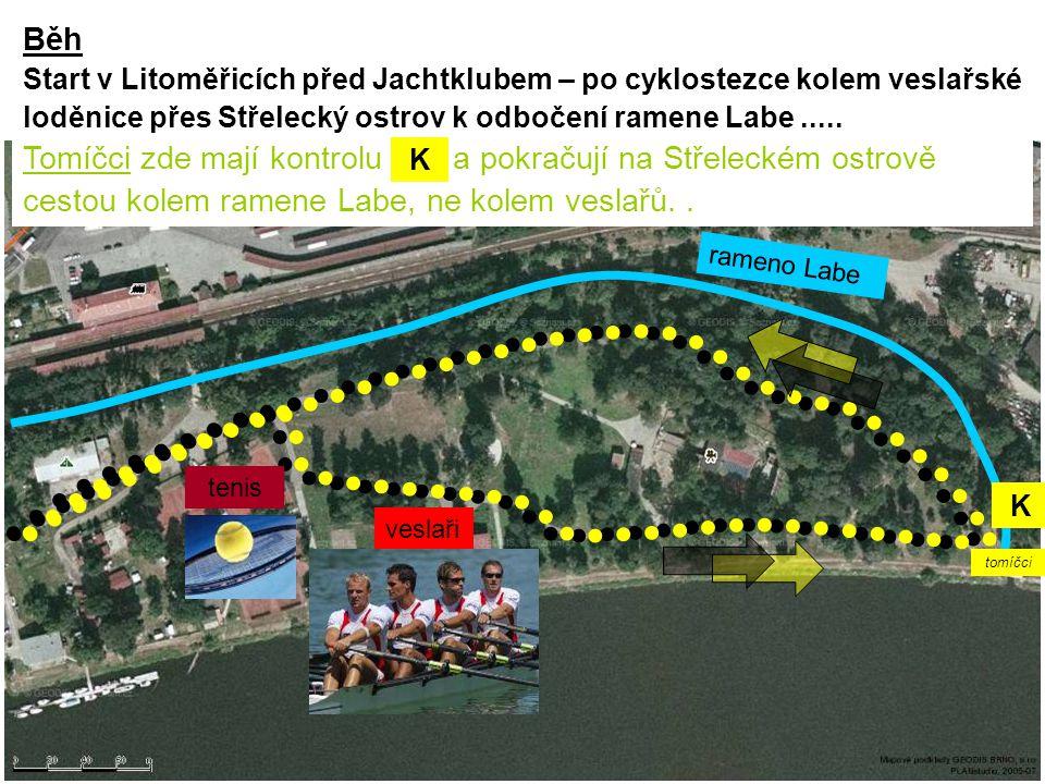 Běh Start v Litoměřicích před Jachtklubem – po cyklostezce kolem veslařské loděnice přes Střelecký ostrov k odbočení ramene Labe .....