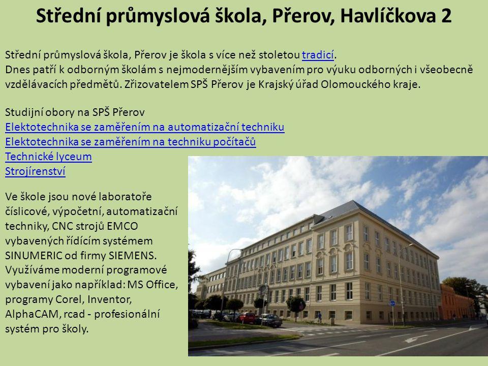 Střední průmyslová škola, Přerov, Havlíčkova 2