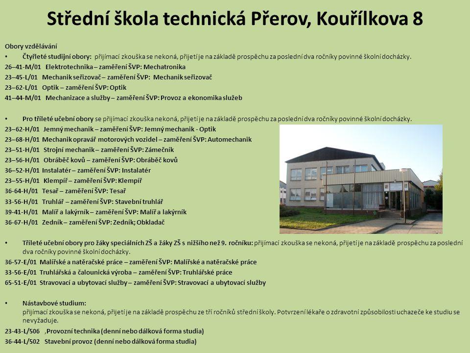 Střední škola technická Přerov, Kouřílkova 8