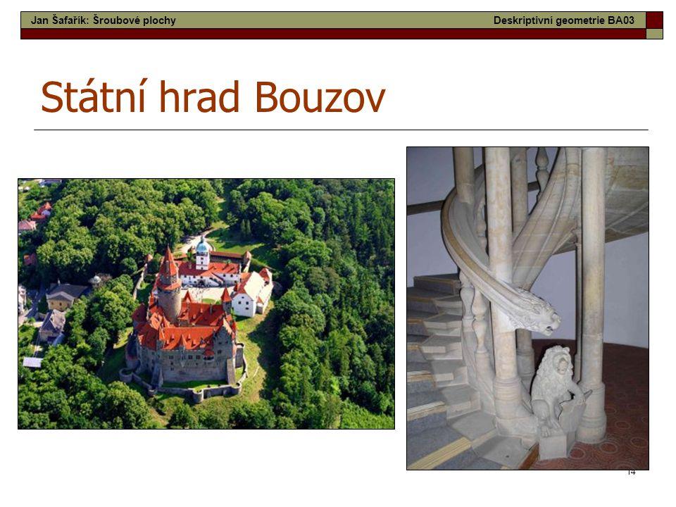 Státní hrad Bouzov Jan Šafařík: Šroubové plochy
