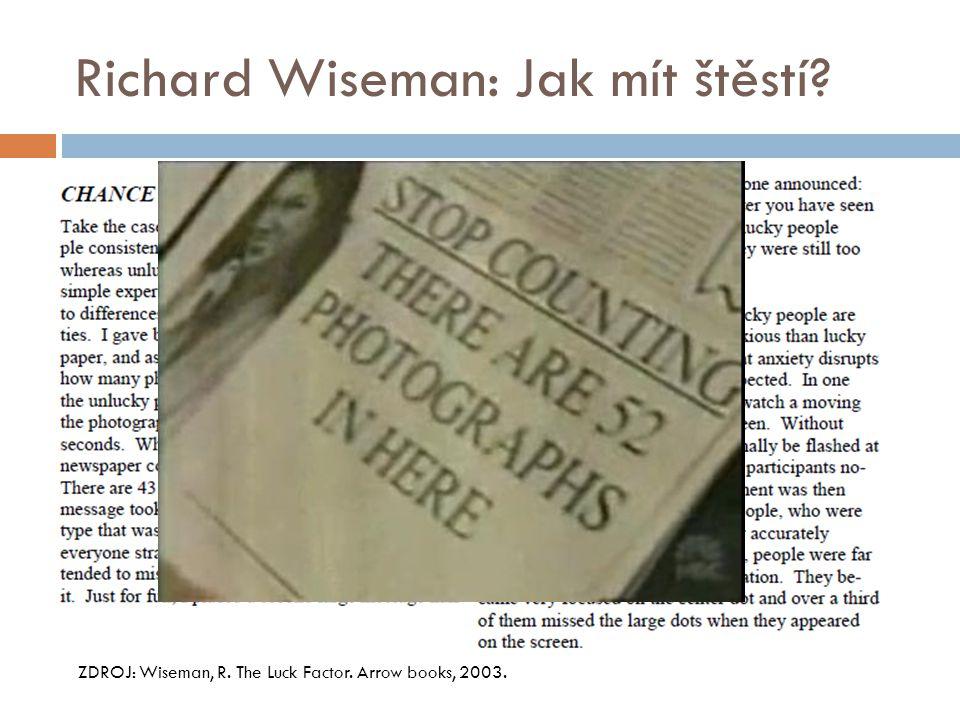 Richard Wiseman: Jak mít štěstí