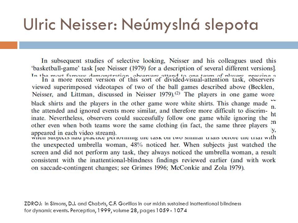 Ulric Neisser: Neúmyslná slepota