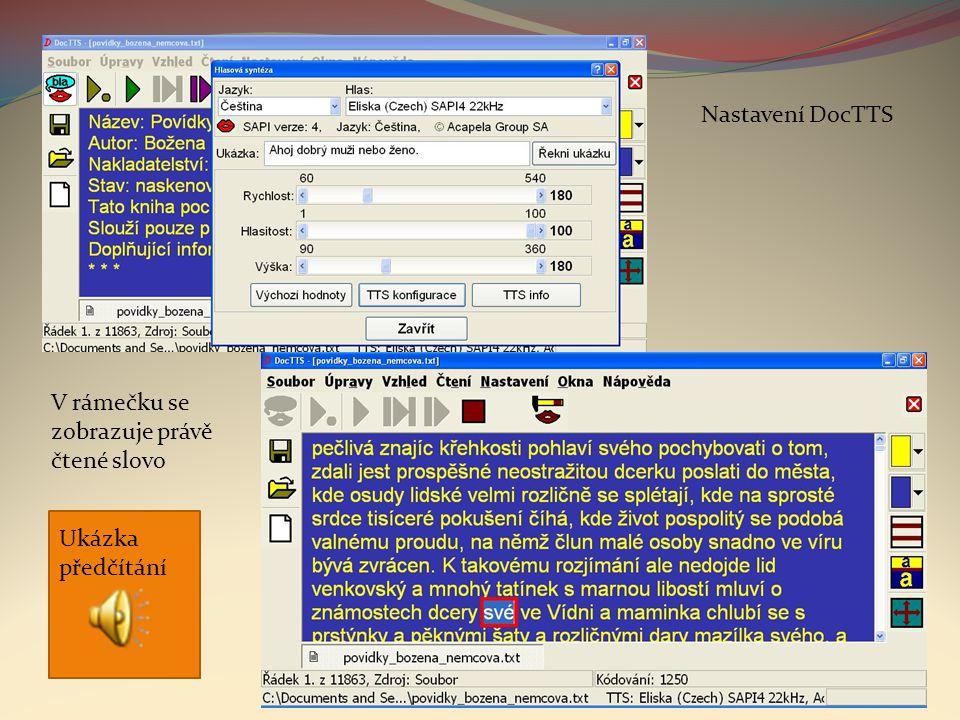 Nastavení DocTTS V rámečku se zobrazuje právě čtené slovo Ukázka předčítání