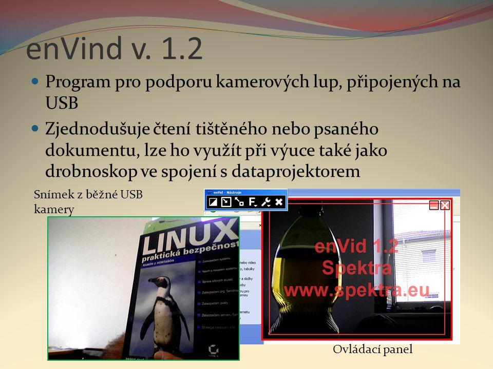 enVind v. 1.2 Program pro podporu kamerových lup, připojených na USB