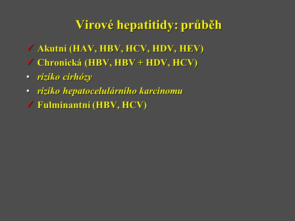 Virové hepatitidy: průběh