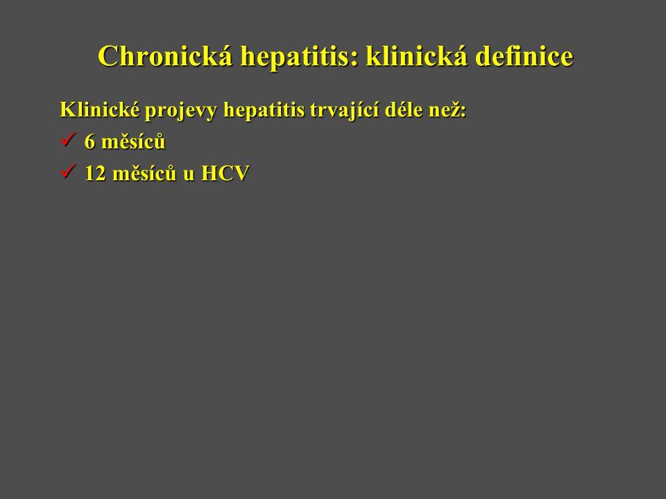 Chronická hepatitis: klinická definice