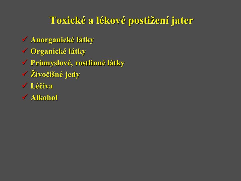 Toxické a lékové postižení jater