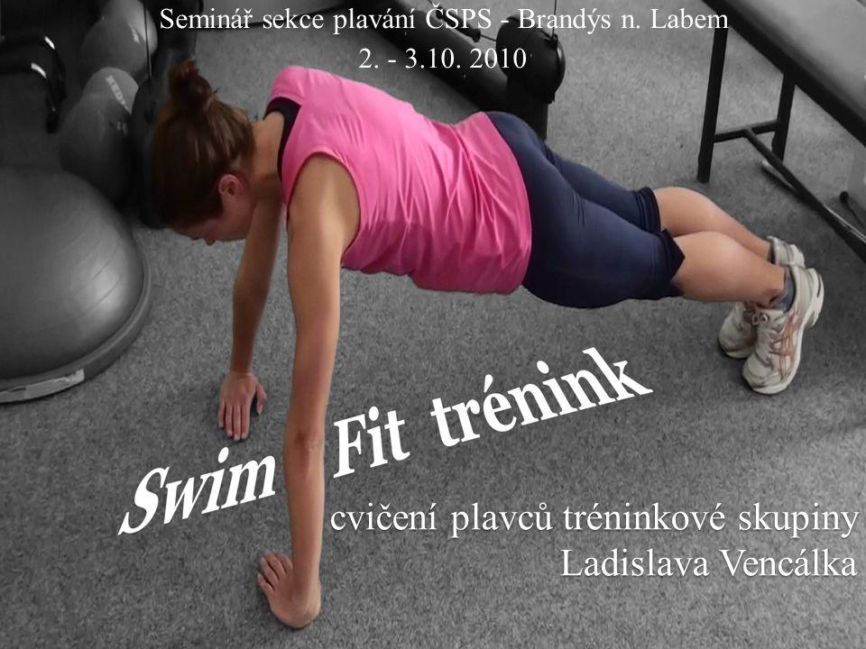 cvičení plavců tréninkové skupiny Ladislava Vencálka