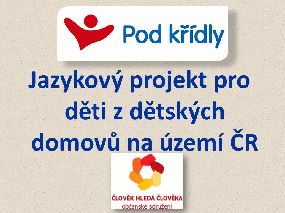 Jazykový projekt pro děti z dětských domovů na území ČR