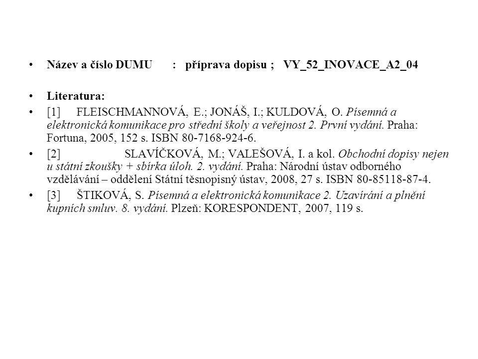 Název a číslo DUMU : příprava dopisu ; VY_52_INOVACE_A2_04