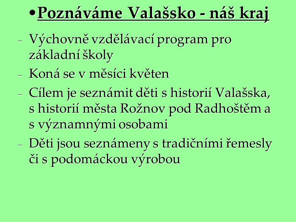 Poznáváme Valašsko - náš kraj