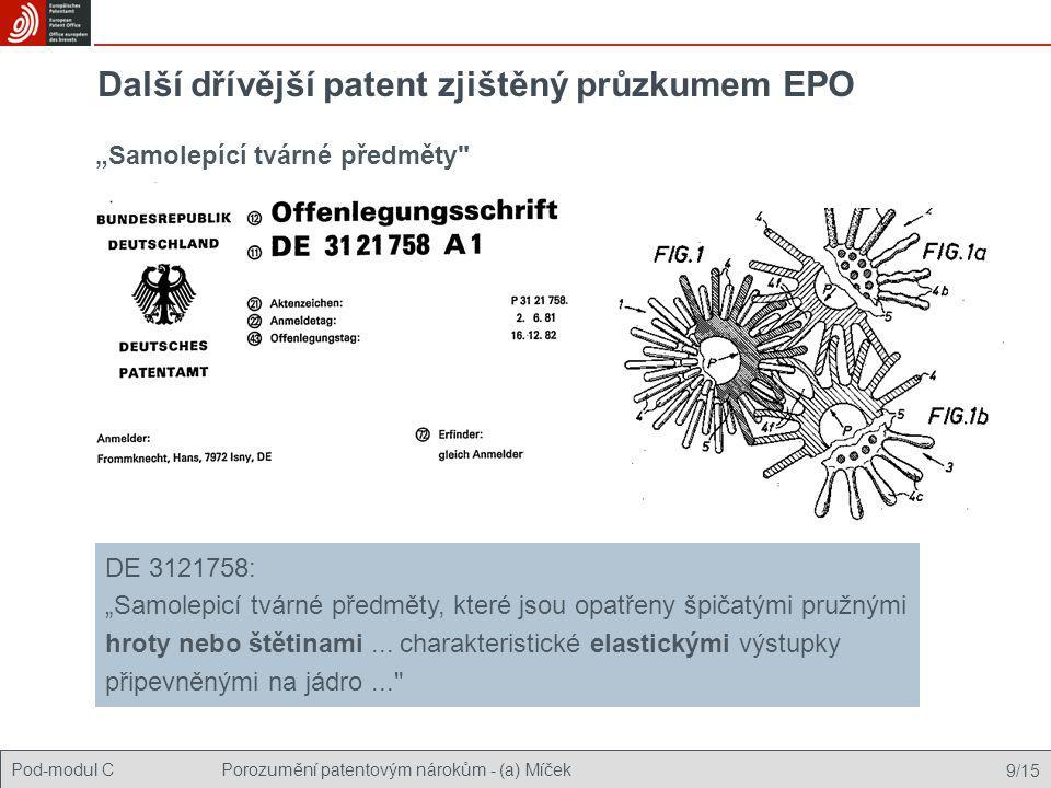 Další dřívější patent zjištěný průzkumem EPO