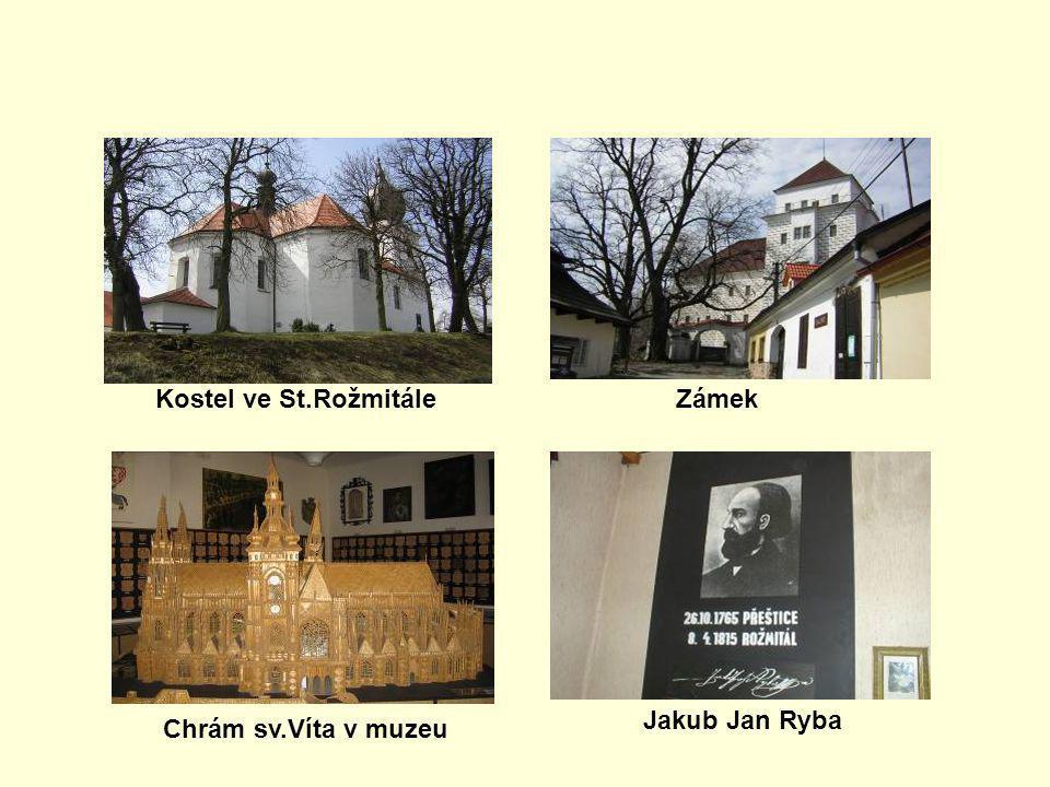 Kostel ve St.Rožmitále Zámek Jakub Jan Ryba Chrám sv.Víta v muzeu