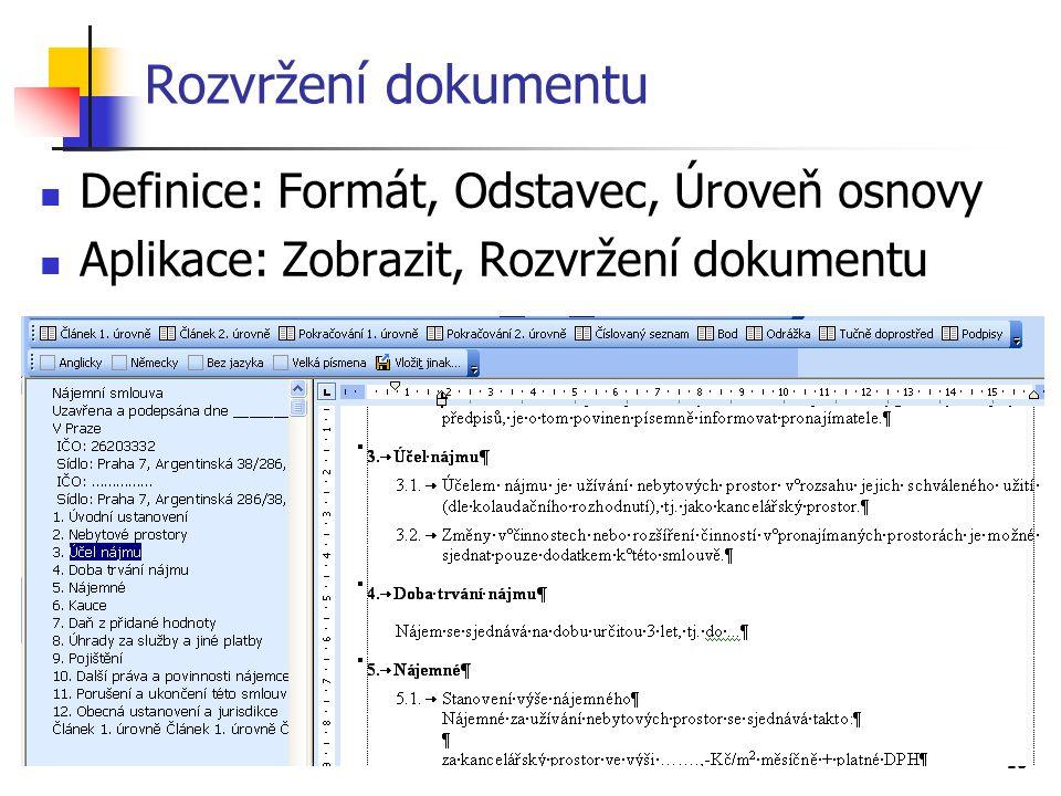 Rozvržení dokumentu Definice: Formát, Odstavec, Úroveň osnovy
