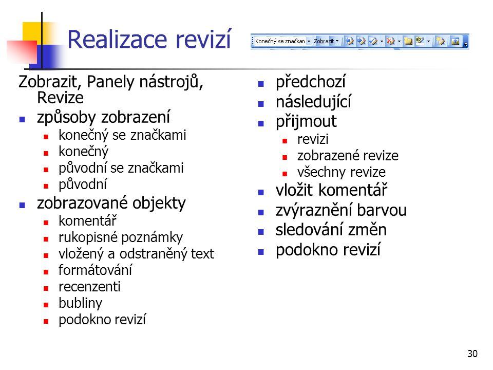 Realizace revizí Zobrazit, Panely nástrojů, Revize způsoby zobrazení