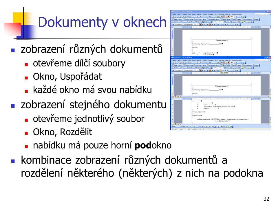 Dokumenty v oknech zobrazení různých dokumentů