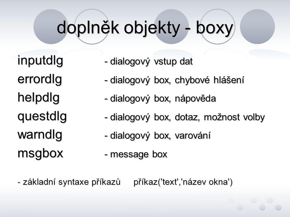 doplněk objekty - boxy inputdlg - dialogový vstup dat