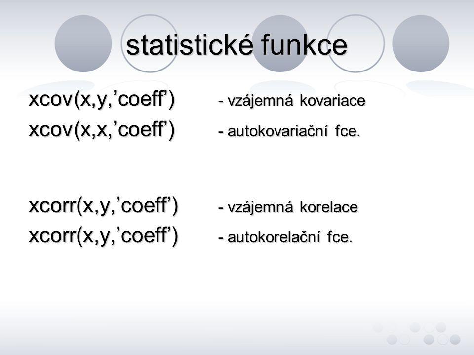 statistické funkce xcov(x,y,'coeff') - vzájemná kovariace