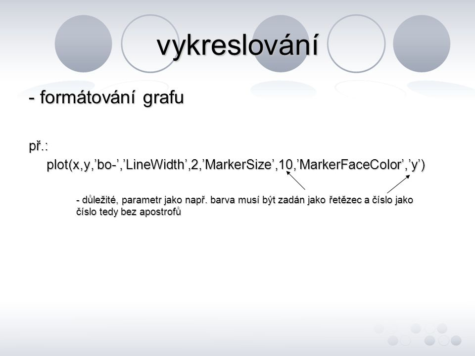 vykreslování - formátování grafu př.: