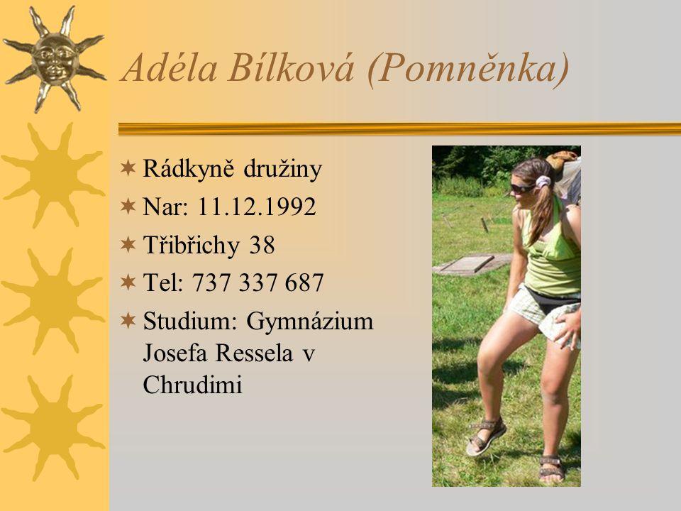 Adéla Bílková (Pomněnka)