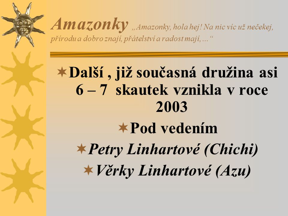 "Amazonky ""Amazonky, hola hej"