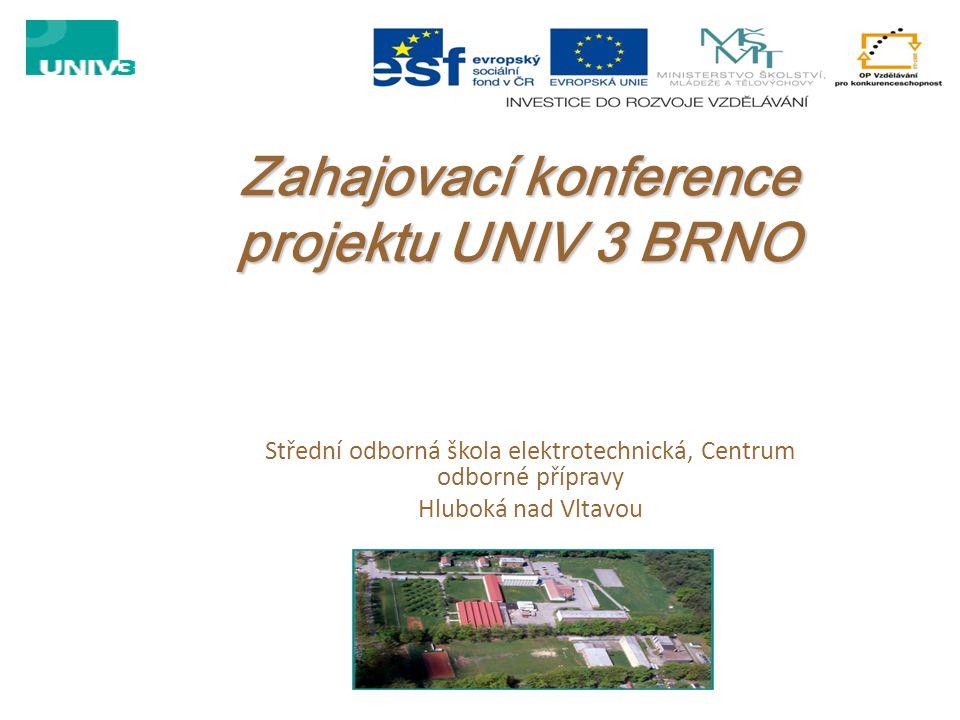 Zahajovací konference projektu UNIV 3 BRNO